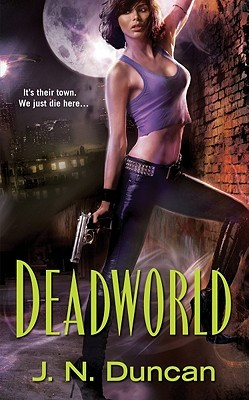 Book Review: J. N. Duncan's Deadworld
