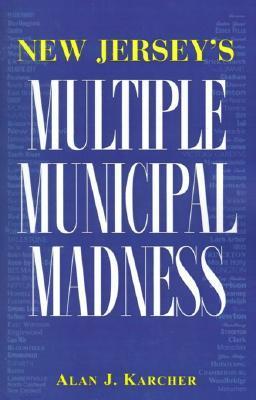 New Jerseys Multiple Municipal Madness
