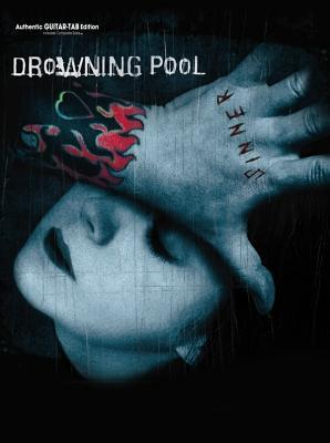 Drowning Pool -- Sinner: Authentic Guitar Tab