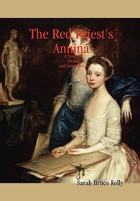 The Red Priest's Annina by Sarah Bruce Kelly