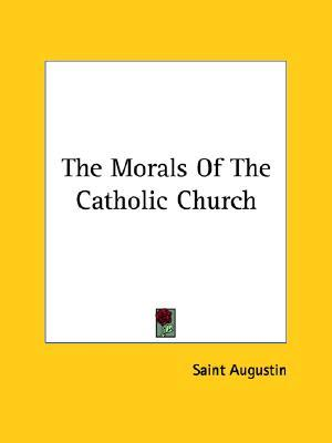 The Morals of the Catholic Church