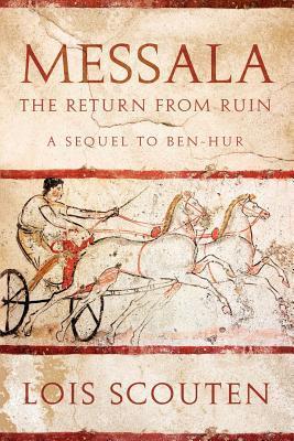 Messala: The Return from Ruin - A Sequel to Ben-Hur