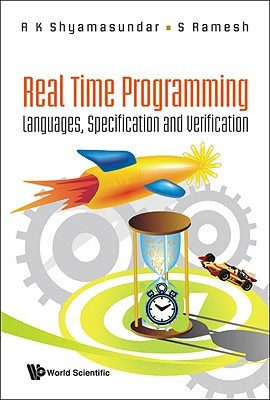 Real Time Programming: Languages, Specification & Verification