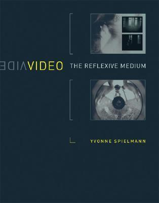 Video: The Reflexive Medium