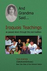 And Grandma Said... Iroquois Teachings