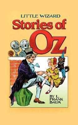 Little Wizard Stories of Oz(Oz 7.5)
