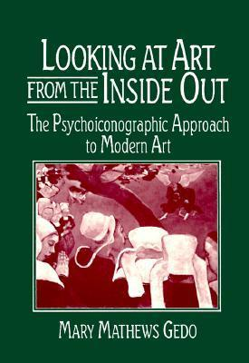 Looking at Art from the Inside Out: The Psychoiconographic Approach to Modern Art