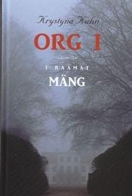 Org I. Mäng (Org, #1)