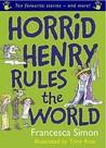 Horrid Henry Rules The World
