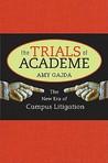 The Trials of Academe: The New Era of Campus Litigation