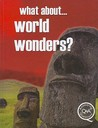 What About... World Wonders? by Brian Williams
