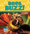 Bees Buzz!