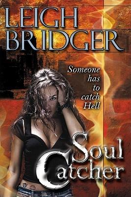Soul Catcher by Leigh Bridger