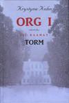 Org I. Torm (Org, #3)