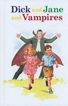 Dick and Jane and Vampires by Laura Marchesani