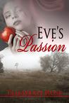 Eve's Passion by Elisabeth Rose