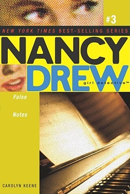 False Notes (Nancy Drew: Girl Detective, #3)