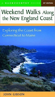 weekend-walks-along-the-new-england-coast-exploring-the-coast-from-connecticut-to-maine