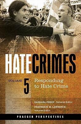 Hate Crimes [5 Volumes]