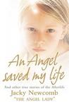 An Angel Saved My Life