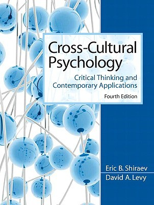 Cross-Cultural Psychology: Critical Thinking and Contemporary Applications