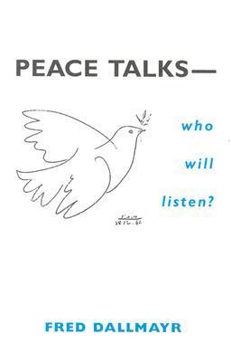 Peace Talks... Who Will Listen?