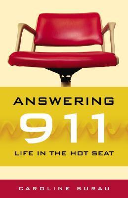 Answering 911 by Caroline Burau