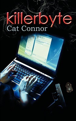 Killerbyte by Cat Connor