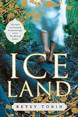 Ice Land by Betsy Tobin