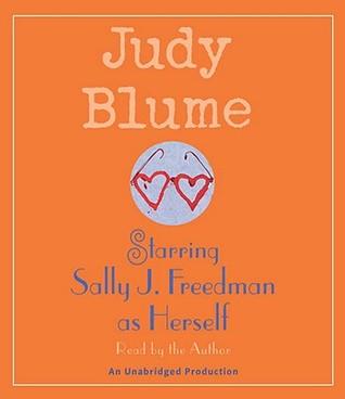Starring Sally J. Freedman as Herself