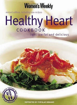 Healthy Heart Cookbook: Light Low Fat And Delicious