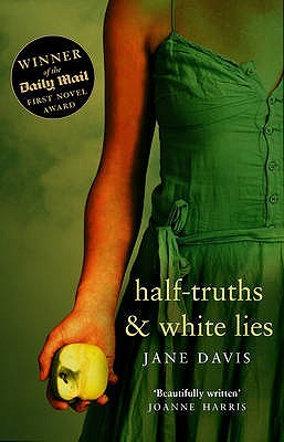Half-truths & White Lies by Jane    Davis