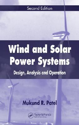 Wind and Solar Power Systems: Design, Analysis, and Operation Foros para descargar libros electrónicos gratis