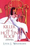 Killer on a Hot Tin Roof (A Delilah Dickinson Literary Tour Mystery #3)