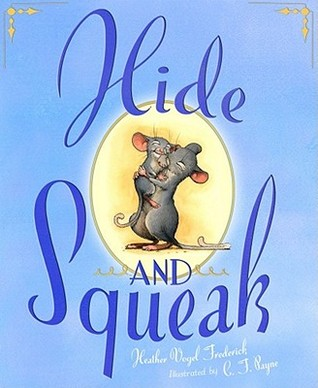 Hide-and-Squeak by Heather Vogel Frederick