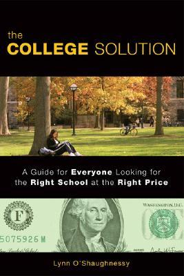 The College Solution by Lynn O'Shaughnessy