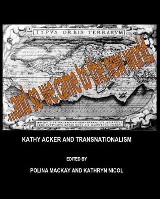 Kathy Acker and Transnationalism