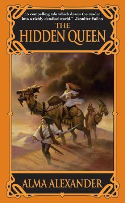 Ebook The Hidden Queen by Alma Alexander read!