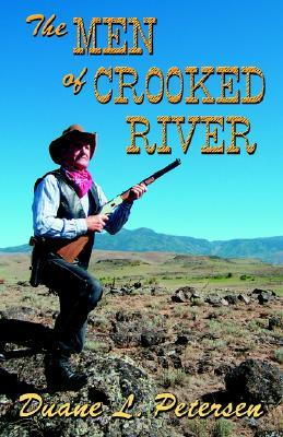The Men of Crooked River