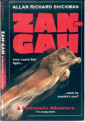 Zan-Gah by Allan Richard Shickman