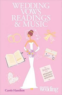 Wedding Vows, Readings And Music: You And Your Wedding