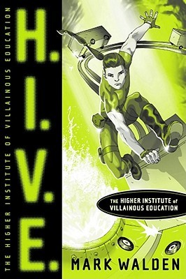 H.I.V.E. Higher Institute of Villainous Education