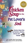 Chicken Soup for the Pet Lover's Soul by Jack Canfield