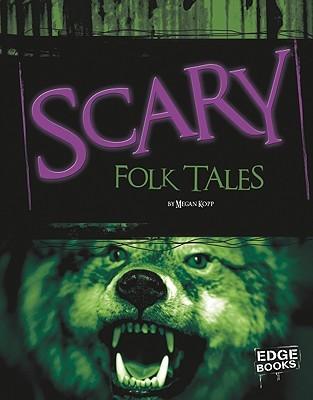 Scary Folktales (Edge Books)