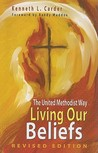 Living Our Beliefs by Kenneth L. Carder