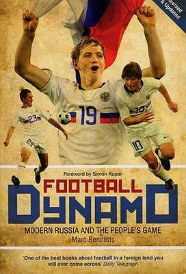 Football Dynamo by Marc Bennetts