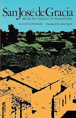 San José de Gracia: Mexican Village in Transition