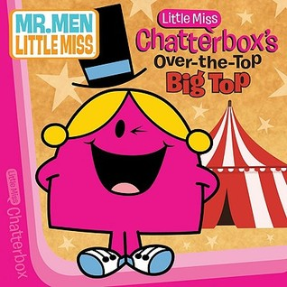 Little Miss Chatterbox's Over-The-Top Big Top