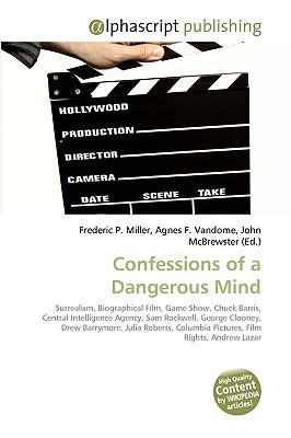 Confessions Of A Dangerous Mind: Surrealism, Biographical Film, Game Show, Chuck Barris, Central Intelligence Agency, Sam Rockwell, George Clooney, Drew ... Columbia Pictures, Film Rights, Andrew Lazar