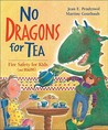 No Dragons for Tea: Fire Safety for Kids